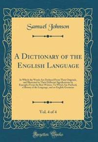 A Dictionary of the English Language, Vol. 4 of 4