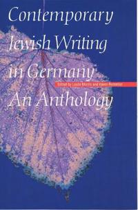 Contemporary Jewish Writing in Germany