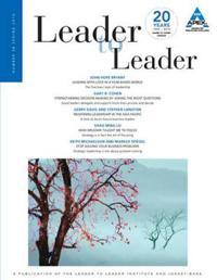 Leader to Leader (Ltl), Volume 56, Spring 2010