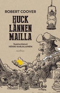 Huck lähtee länteen