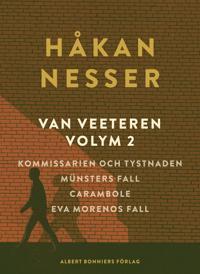 Van Veeteren. Vol. 2, Kommissarien och tystnaden ; Münsters fall ; Carambole ; Ewa Morenos fall