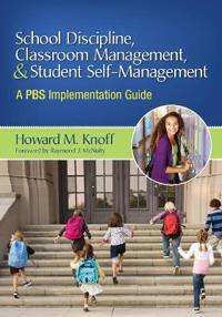 School Discipline, Classroom Management, & Student Self-Management