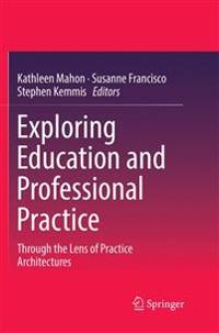 Exploring Education and Professional Practice