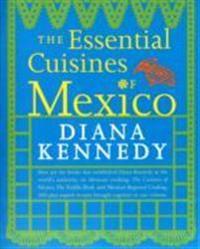 Essential Cuisines of Mexico