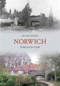 Norwich Through Time