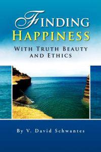 Finding Happiness With Truth Beauty and Ethics