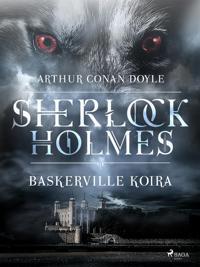 Sherlock Holmes - Baskerville koira