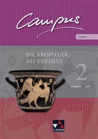 Campus Palette: Lesen 02. Die Abenteuer des Odysseus