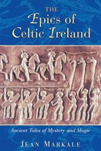 The Epics of Celtic Ireland