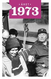 Året 1973 - Lars Ulseth, Kalle Løchen pdf epub