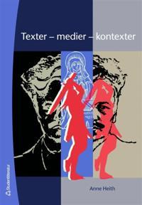 Texter - medier - kontexter