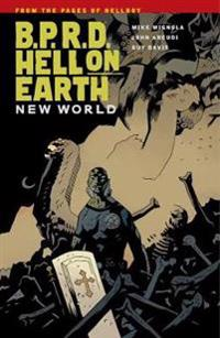 B.p.r.d.: Hell On Earth Volume 1#new World