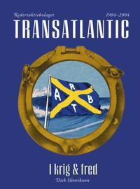 Transatlantic  I krig och fred