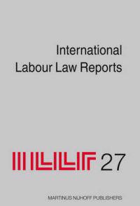 International Labour Law Reports, Volume 27