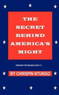 The Secret Behind America's Might
