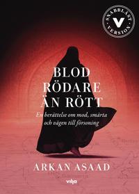 Blod rödare än rött : en berättelse om mod, smärta och vägen till försoning (lättläst)