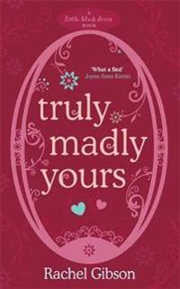 Truly Madly Yours