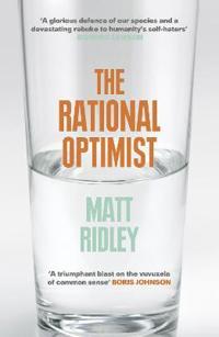 Rational optimist - how prosperity evolves