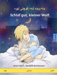 Sleep Tight, Little Wolf. Bilingual Children's Book (Pashto - German)