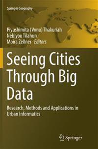 Seeing Cities Through Big Data