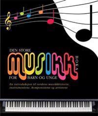 Den store musikkboka for barn og unge