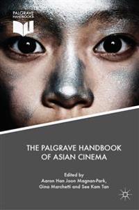 The Palgrave Handbook of Asian Cinema