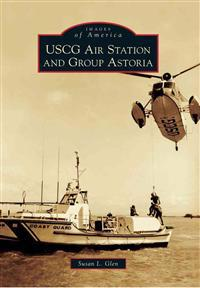USCG Air Station and Group Astoria