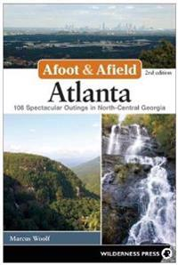 Afoot and Afield: Atlanta