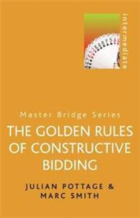 Golden Rules of Constructive Bidding