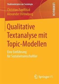 Qualitative Textanalyse Mit Topic-modellen