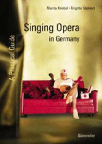 Singing Opera in Germany