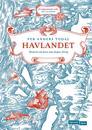 Havlandet; historia om hava som skapte Noreg