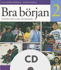 Bra början : svenska för vuxna invandrare. 2, Lärar-cd