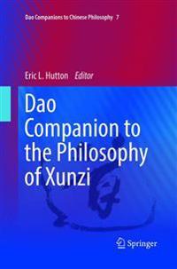 DAO Companion to the Philosophy of Xunzi
