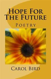 Hope for the Future: Poetry