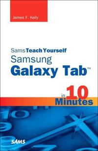 Sams Teach Yourself Galaxy Tab in 10 Minutes