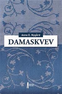Damaskvev - Anne E. Nygård | Ridgeroadrun.org
