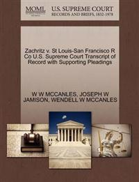 Zachritz V. St Louis-San Francisco R Co U.S. Supreme Court Transcript of Record with Supporting Pleadings