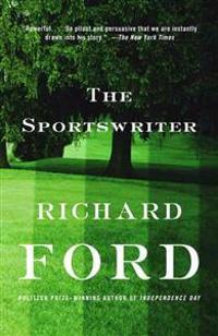The Sportswriter: Bascombe Trilogy (1)