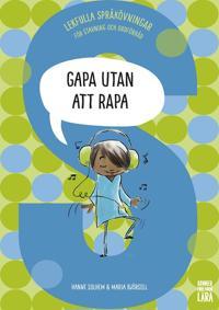 Gapa utan att rapa : Lekfulla språkövningar för stavning och ordförråd