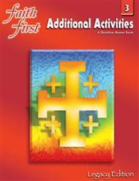 FAITH FIRST LEGACY EDITION: ADDITIONAL A
