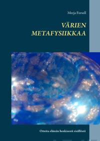 Värien metafysiikkaa