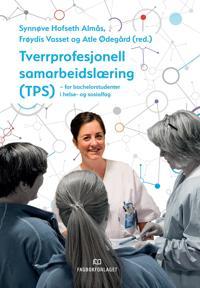 Tverrprofesjonell samarbeidslæring (TPS)