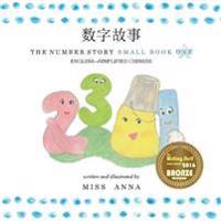 The Number Story 1 数字故事: Small Book One English-Simplified Chinese
