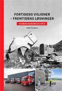 Fortidens visjoner - fremtidens løsninger - Svein Carstens pdf epub