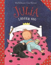 Julia legger seg - Eva Eriksson, Lisa Moroni pdf epub