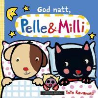 God natt, Pelle & Milli - Yayo Kawamura | Inprintwriters.org