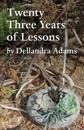 Twenty Three Years of Lessons