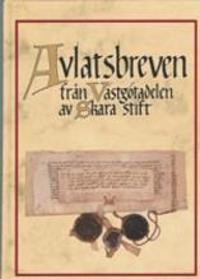 Avlatsbreven från Västgötadelen av Skara stift