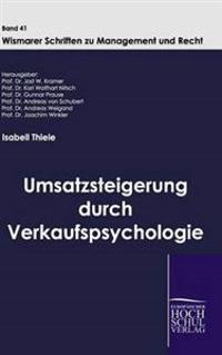 Umsatzsteigerung Durch Verkaufspsychologie